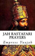 Jah Rastafari Prayers : Rasta Prayers and Healing Scriptures: By Yuajah, Empr...