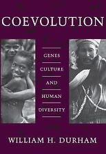 Coevolution : Genes, Culture, and Human Diversity by William H. Durham (1992, P…