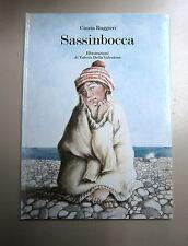 Cinzia Buggeri # SASSINBOCCA # Edizioni C'Era UNa Volta... 1993 # 1A ED Libro