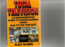 TOTAL TELEVISION BOOK BY ALEX MCNEIL GUIDE TO PROGRAMMING FROM 1948 TO 1984 OOP