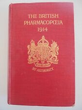 THE BRITISH PHARMACOPOEIA 1914 - PUBLISHED FOR THE GENERAL MEDICAL COUNCIL