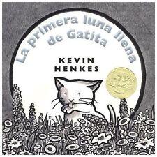 La Primera Luna Llena de Gatita = Kitten's First Full Moon (Hardback or Cased Bo