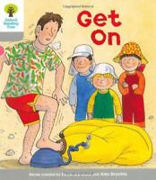 Oxford Reading Tree: Stage 1: More First Words: Get On (Ort More First Words) by