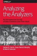 Analyzing the Analyzers: An Introspective Survey of Data Scientists and Their Wo