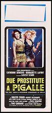 DUE PROSTITUTE A PIGALLE LOCANDINA CINEMA CATHERINE DENEUVE 1975 ZIG ZIG AFFICHE