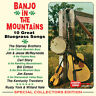 Various Artists - Banjo in the Mountains CD NEW