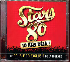 STARS 80 - 10 ANS DEJA - LE CD EXCLUSIF DE LA TOURNEE - 2 CD NEUF ET SOUS CELLO