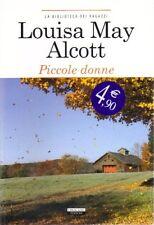 Piccole donne. Racconto di Alcott Louisa May - Versione integrale