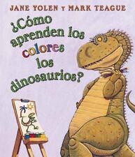Yolen Jane/ Alvarez-Salas P...-Como Aprenden Los Dinosaurios Los Colore BOOK NEW