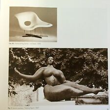 Sculpture Furniture Mies Van der Rohe Arne Jacobsen Henry Moore Eames Robin Day