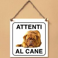 Dogue de bordeaux 1 Attenti al cane Targa cane cartello ceramic tiles