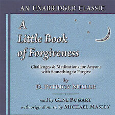 A Little Book of Forgiveness by D. Patrick Miller (CD, Oct-2004, Fearless Books)