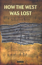 Boot Alexander-How The West Was Lost BOOK NEUF