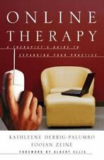 Online Therapy : A Therapist's Guide to Expanding Your Practice by Kathleene De…