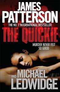 The Quickie by James Patterson, Michael Ledwidge (Paperback) New Book