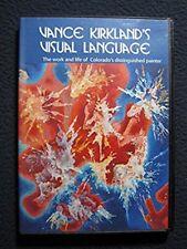 Vance Kirkland's Visual Language: The Work and Life of Colorado's Distinguishe..