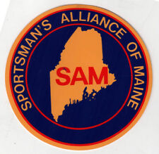 SAM HUNTING Sticker SPORTSMAN'S ALLIANCE OF MAINE Hunting SHOOTING Baxter BANGOR