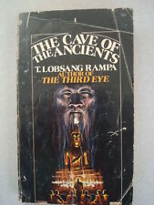 The Cave of the Ancients by T. Lobsang Rampa Author of The Third Eye