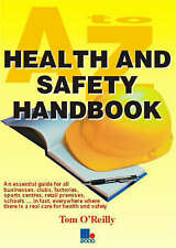 A to Z Health and Safety Handbook by Tom O'Reilly (Paperback, 2003)