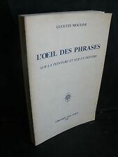 Lucette Mouline: L'oeil des phrases sur la peinture et sur un peintre (J.Corti)