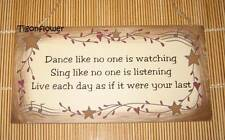 Wood Sign Plaque Decor Country Primitive Dance Sing Live Music
