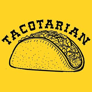 Funny T-Shirt Tacotarian Mexican food lover 10 colours Men's Women's sizes