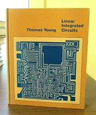 Linear Integrated Circuits Thomas Young Vintage 1981 Hardcover College Textbook
