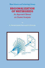 Regionalization of Watersheds: An Approach Based on Cluster Analysis (Water Scie