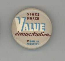 SEARS Value Demonstration BUTTON Pinback PIN Department Store ROEBUCK Company