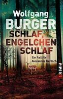 Schlaf, Engelchen, schlaf von Wolfgang Burger (2016, Taschenbuch)