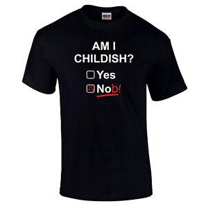 Am I Childish? T-Shirt - Lustig Witz Vatertag Geschenk Vater Geschenk Herren Top