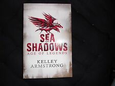 KELLEY ARMSTRONG – Sea of Shadows, Age of Legends trilogy #1 (Paperback, 2014)