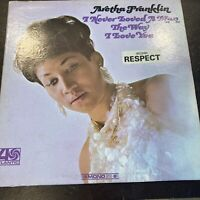 LP: Aretha Franklin I Never Loved A Man The Way I Love You Atlantic 8139 Mono