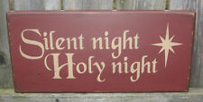"PRIMITIVE  COUNTRY SILENT NIGHT - HOLY NIGHT  12""   CHRISTMAS SIGN  BURGUNDY"
