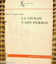 La ciudad y los perros/ 1963/ Seix Barral/ Tercera edición/ Mario Vargas Llosa