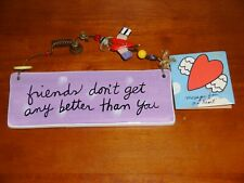 Sandra Magsamen Plaque ~ Friends Don't Get Any Better Than You   NWT