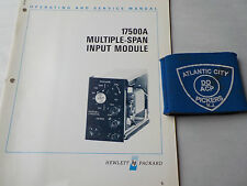 HEWLETT PACKARD 17500A MULTIPLE SPAN INPUT MODULE OPERATING AND SERVICE MANUAL