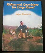Rifles and Cartridges for Large Game Book layne Simpson Deer Gun Remington Hog