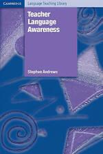 Teacher Language Awareness (Cambridge Language Teaching Library), Andrews, Steph