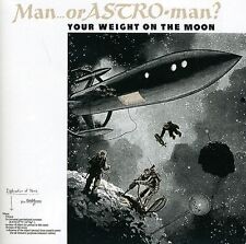 Man or Astroman - Your Weight on the Moon [New CD] Holland - Import
