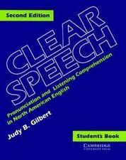 CLEAR SPEECH 2nd Edition - Judy Gilbert  NEW! ESL Pronunciation/Listening Comp.