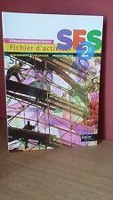 SCIENCES ECONOMIQUES ET SOCIALE 2° Seconde Fichier d'activités  Ed. Belin 2013