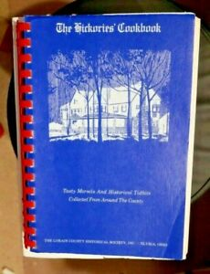 The Hickories' Cookbook Elyria, Ohio Lorain County Historical Society 1976