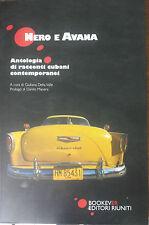 Nero e avana - Giuliana Della Valle - Bookever,2007 - A
