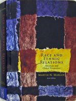 Race and Ethnic Relations: American and Global Per