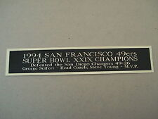 San Francisco 49ers Super Bowl 29 Nameplate For A Football Display Case 1.5 x 6
