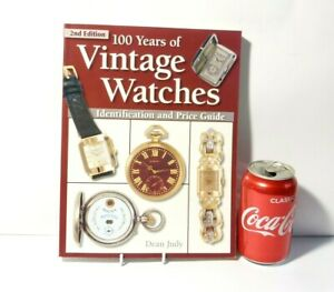 2004 100 Years of Vintage Watches Price Guide Dean Judy POCKET & WRIST