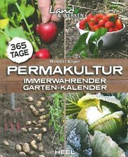 Elger: Permakultur, immerwährender Garten-Kalender Handbuch/Gartenbuch/Ratgeber