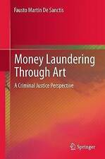 NEW Money Laundering Through Art: A Criminal Justice Perspective