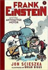 Frank Einstein and the Antimatter Motor: Book 1 by Jon Scieszka (Paperback, 2014)
